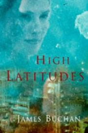 Cover of: HIGH LATITUDES | JAMES. BUCHAN