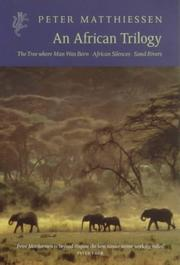 Cover of: African Trilogy | Peter Mathiesson