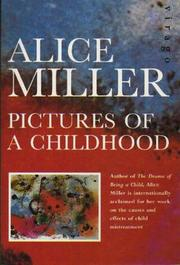 Cover of: Pictures of a Childhood | Alice Miller