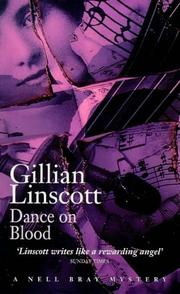 Cover of: DANCE ON BLOOD (A NELL BRAY MYSTERY) | Gillian Linscott