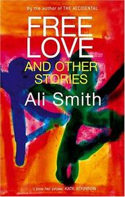 Cover of: Free Love and Other Stories | Ali Smith
