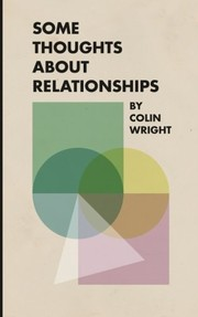 Cover of: Some Thoughts About Relationships | Colin Wright