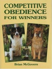 Cover of: Competitive Obedience for Winners (Book of the Breed S) | Brian McGovern