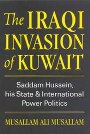 Cover of: The Iraqi invasion of Kuwait by Musallam Ali Musallam