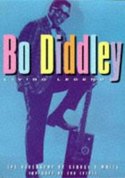 Cover of: Bo Diddley, living legend | White, George R., George White