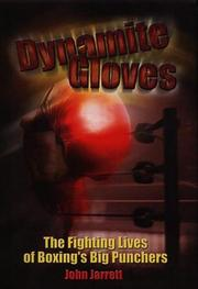 Cover of: Dynamite Gloves | John Jarrett