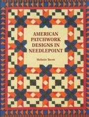 Cover of: American Patchwork Designs In Needlepoint | Melanie Tacon