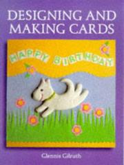 Cover of: Designing And Making Cards (Master Craftsmen) | Glennis Gilruth