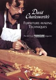 Cover of: David Charlesworth's Furniture-Making Techniques | The Best From FURNITURE and CABINETMAKING Magazine