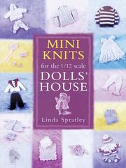Cover of: Mini Knits for the 1/12 Scale Dolls' House | Linda Spratley