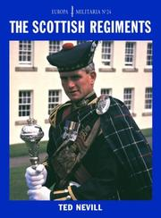 Cover of: The Scottish Regiments (Europa Militaria S.) | Ted Nevill
