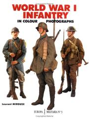 Cover of: World War I Infantry In Color Photographs (Europa Militaria, 3) | L Mirouze