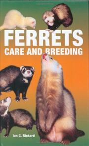 Cover of: Ferrets Care and Breeding | Ian C Richard