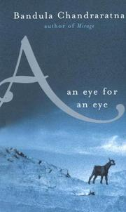 Cover of: An eye for an eye | Bandula Chandraratna