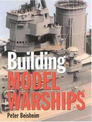Cover of: Building Model Warships | Peter Beisheim