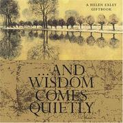 Cover of: ...And Wisdom Comes Quietly (Midi-Square Special Occasions) by Helen Exley