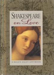Cover of: Shakespeare on Love (Reflective Mini Book) | Helen Exley