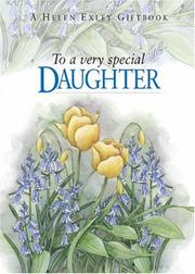 Cover of: To a Very Special Daughter (To Give and to Keep) by Helen Exley