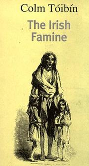 Cover of: The Irish Famine | Colm Toibin