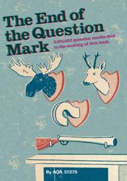 Cover of: The End of the Question Mark | AQA57275