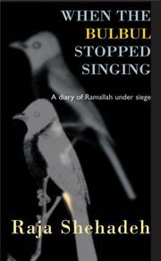 Cover of: When the Bulbul Stopped Singing | Raja Shehadeh