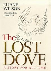 Cover of: The lost dove | Eliane Wilson