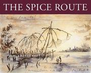 Cover of: The Spice Route | Harry Holcroft