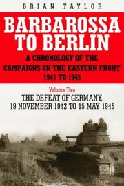 Cover of: Barbarossa to Berlin by Taylor, Brian