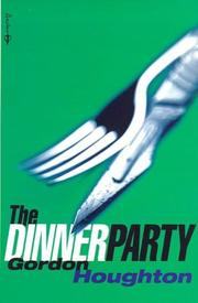 Cover of: The Dinner Party | Gordon Houghton