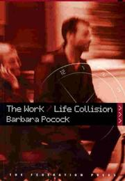 Cover of: The Work/Life Collision | Barbara Pocock