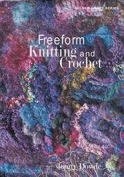 Cover of: Freeform Knitting and Crochet (Milner Craft Series) | Jenny Dowde