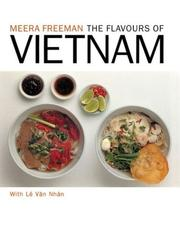 Cover of: The Flavours of Vietnam | Meera Freeman