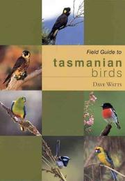Cover of: Field Guide to Tasmanian Birds | Dave Watts