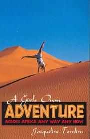 Cover of: A girl's own adventure by Jacqueline Tomlins