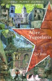 Cover of: After Yugoslavia | Zoë Brân, Zoë Brân