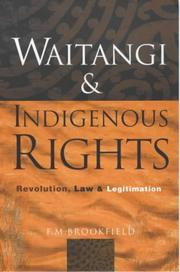 Cover of: Waitangi and indigenous rights by F. M. Brookfield
