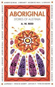Cover of: Aboriginal Stories of Australia (Aboriginal Library) by Alexander Wyclif Reed