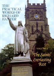Cover of: Saints everlasting rest by Richard Baxter