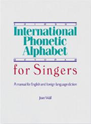 Cover of: International phonetic alphabet for singers by Joan Wall