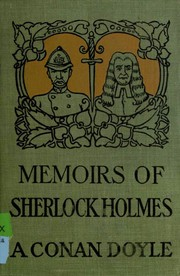 Cover of: Memoirs of Sherlock Holmes (11 stories) | Arthur Conan Doyle