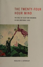 The twenty-four hour mind