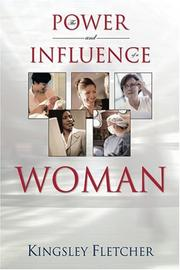 Cover of: The Power and Influence of a Woman | Kingsley Fletcher