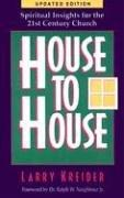Cover of: House to House by Larry Kreider