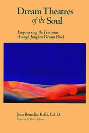 Cover of: Dream theatres of the soul | Jean Benedict Raffa