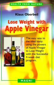 Cover of: Lose weight with apple vinegar | Klaus Oberbeil