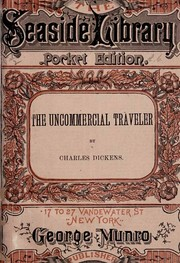 Cover of: The Uncommercial Traveller | Charles Dickens