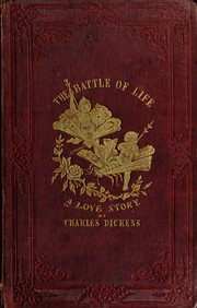 Cover of: The Battle of Life | Charles Dickens