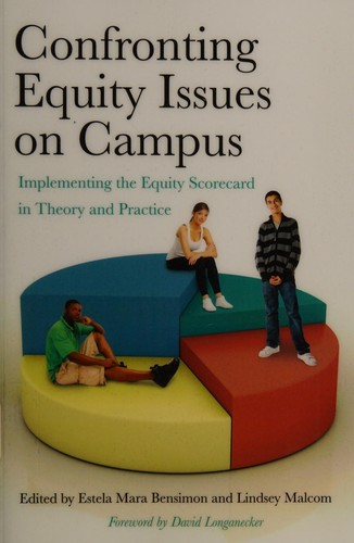 Engaging the campus in resolving issues of equity by Estela Mara Bensimon, Lindsey Malcom