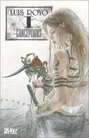 Cover of: Conceptions I | Luis Royo