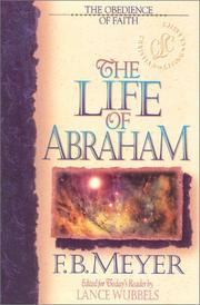 Cover of: The life of Abraham by Meyer, F. B.